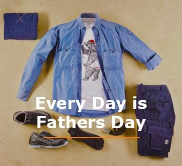 Every Day is Fathers Day